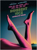 Inherent Vice - Nat�rliche M�ngel