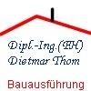 Bauservice Dipl.-Ing.(FH) Dietmar Thom