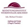 Bestattungsinstitut Würdevoller Abschied Michael Trenker