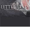 Italienisches Restaurant Rüttenscheid, Little Italy