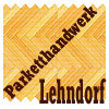 Parketthandwerk Lehndorf - Parkettverlegung in Brandenburg Berlin
