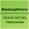Staudengärtnerei Frank Michel | Stauden - Gehölze - Gräser