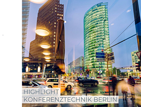 HIGHLIGHT Congresstechnik Berlin