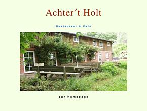 Restaurant und Café Achter´t Holt  Damp Schau